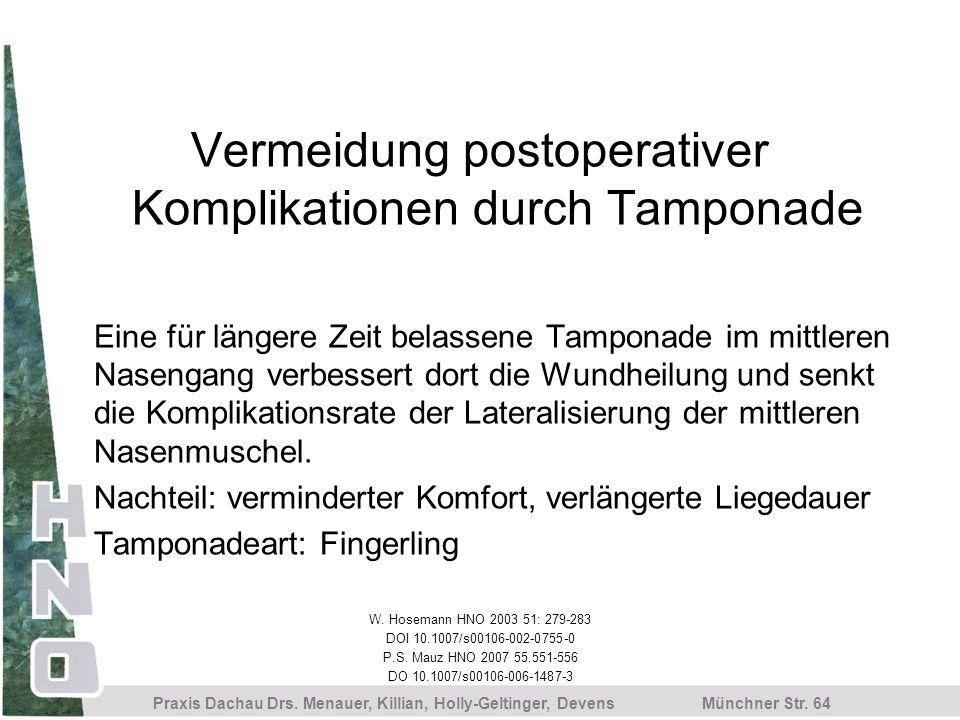 Vermeidung postoperativer Komplikationen durch Tamponade