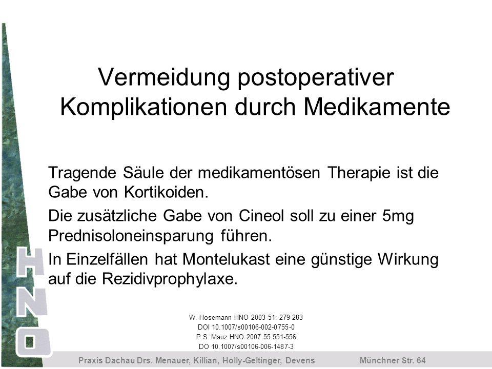 Vermeidung postoperativer Komplikationen durch Medikamente