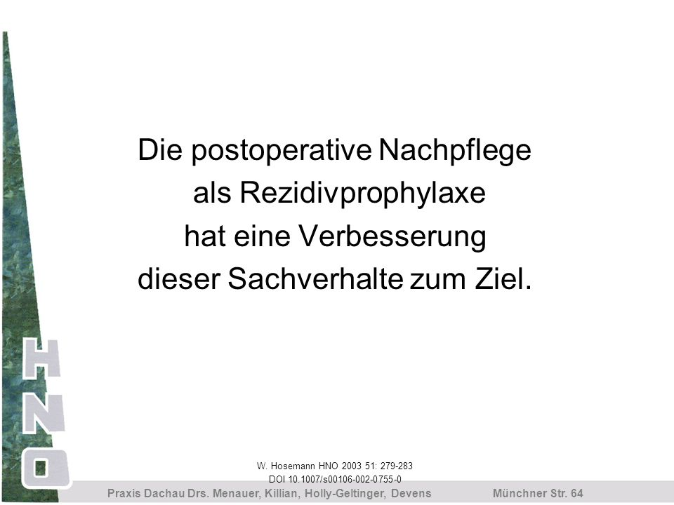 Die postoperative Nachpflege als Rezidivprophylaxe