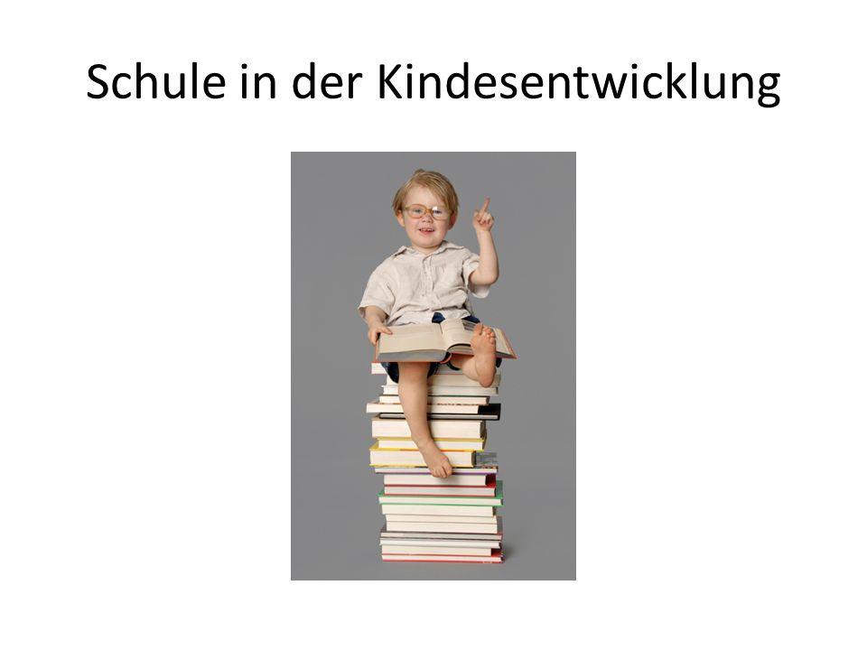 Schule in der Kindesentwicklung