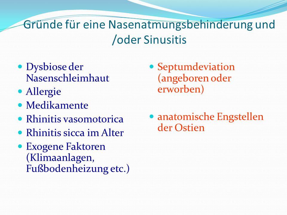 Gründe für eine Nasenatmungsbehinderung und /oder Sinusitis