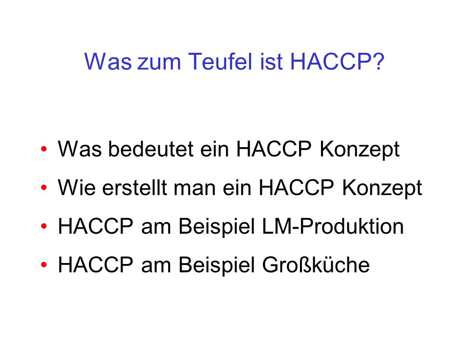 Was zum Teufel ist HACCP