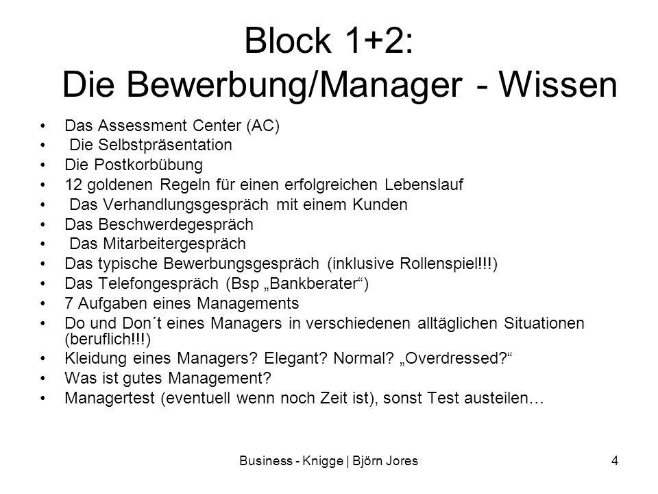 Block 1+2: Die Bewerbung/Manager - Wissen