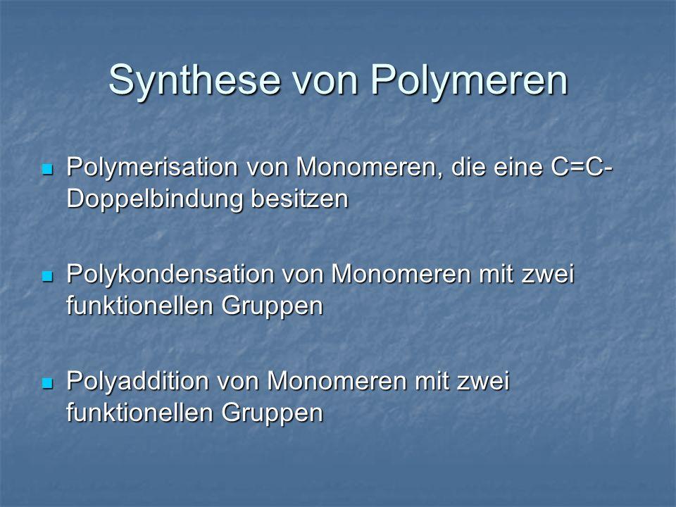 Synthese von Polymeren
