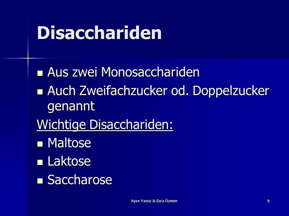 Disacchariden Aus zwei Monosacchariden