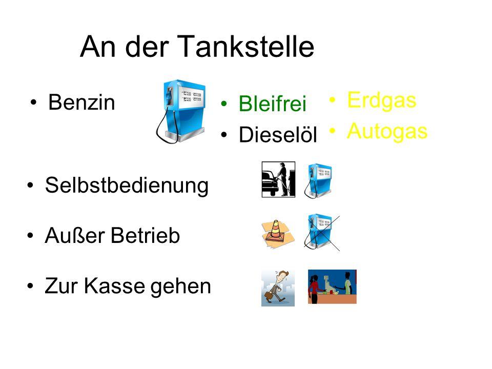An der Tankstelle Erdgas Benzin Bleifrei Autogas Dieselöl