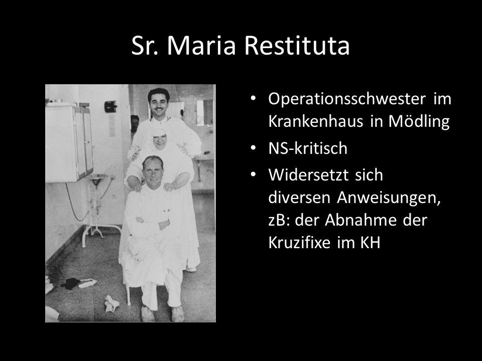 Sr. Maria Restituta Operationsschwester im Krankenhaus in Mödling