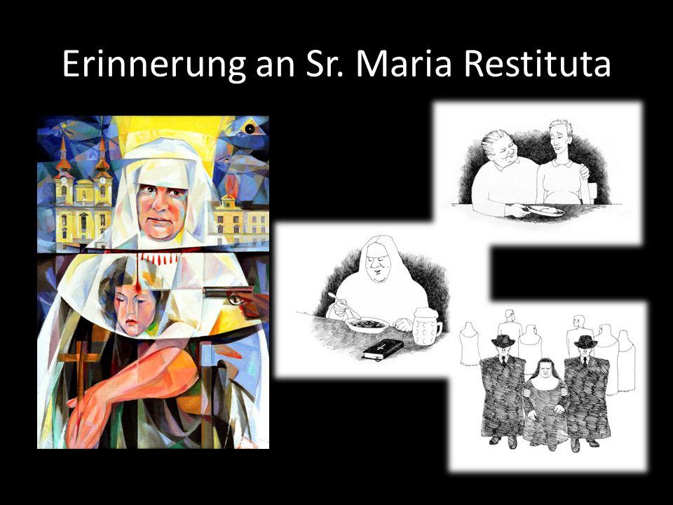 Erinnerung an Sr. Maria Restituta