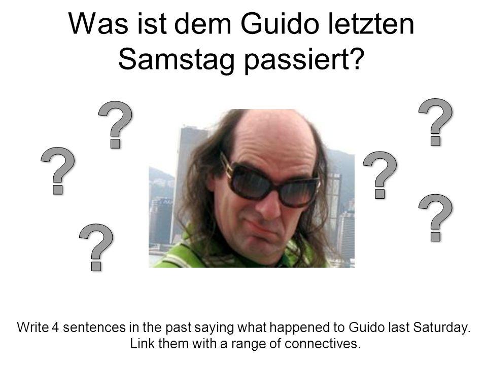Was ist dem Guido letzten Samstag passiert