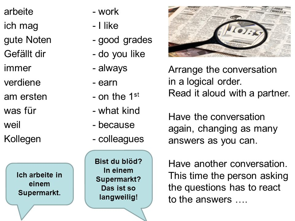 Arrange the conversation in a logical order.