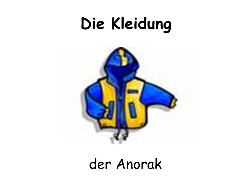 Die Kleidung der Anorak