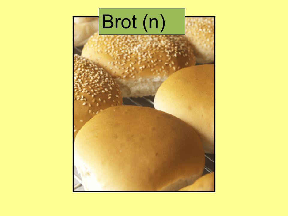 Brot (n)