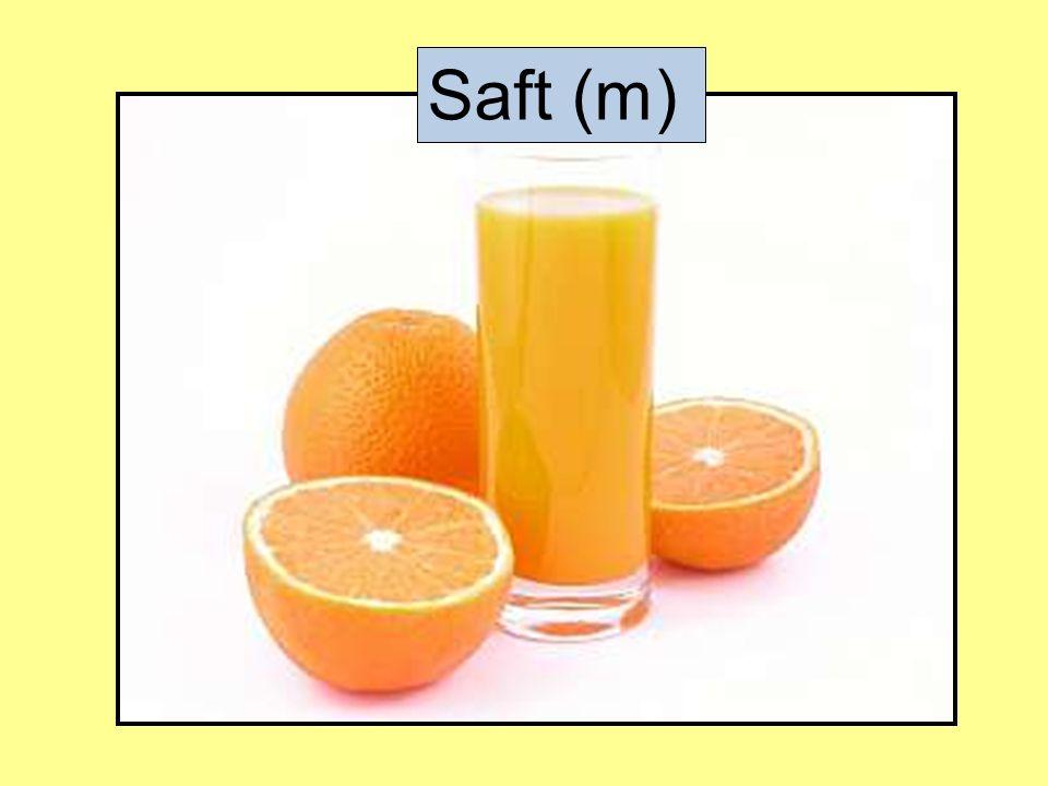 Saft (m)