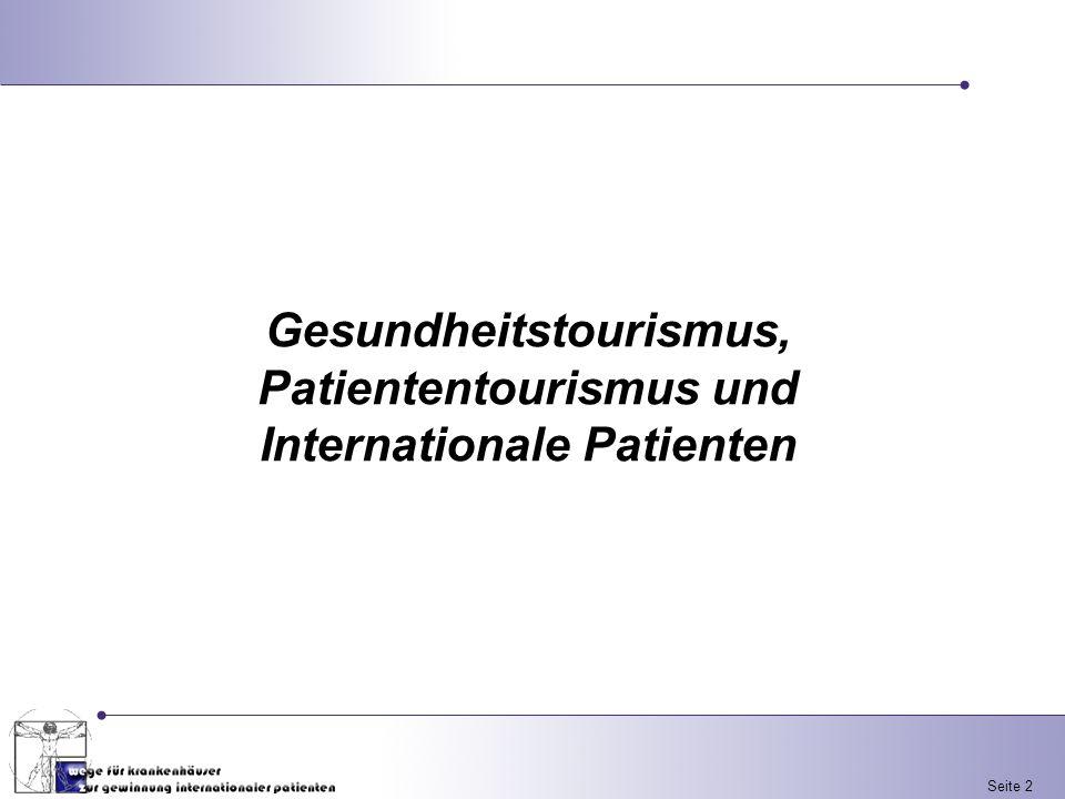 Gesundheitstourismus, Patiententourismus und Internationale Patienten