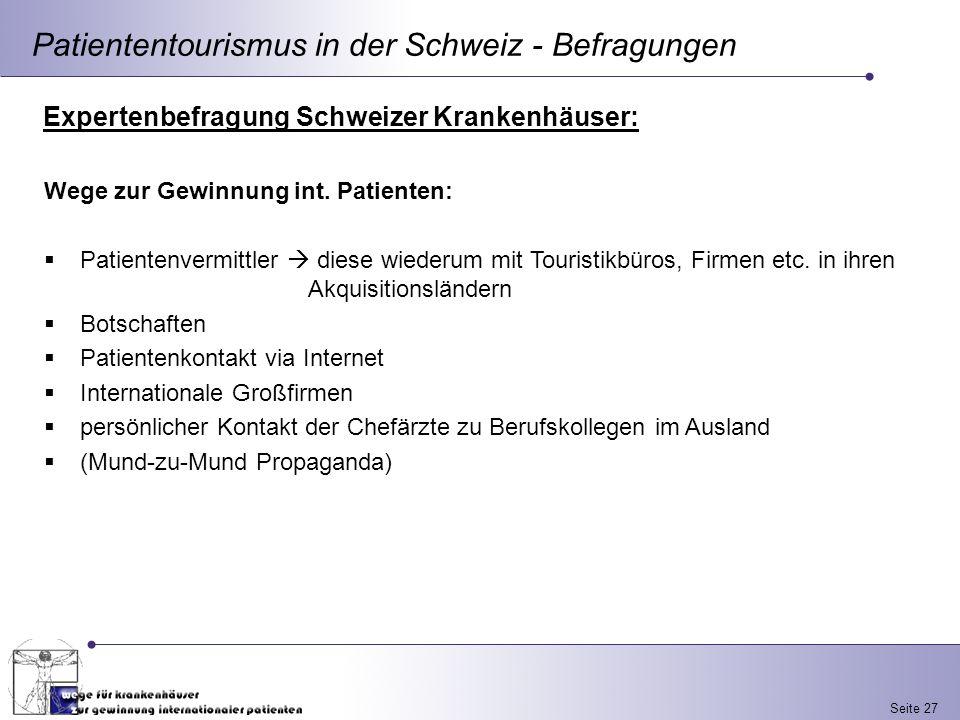 Patiententourismus in der Schweiz - Befragungen