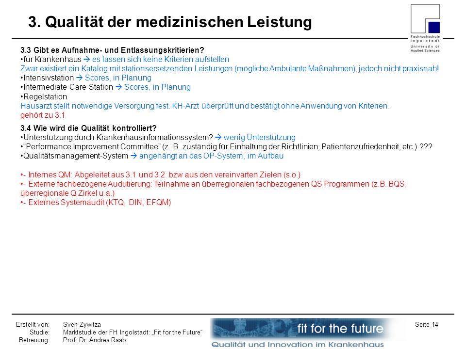 3. Qualität der medizinischen Leistung