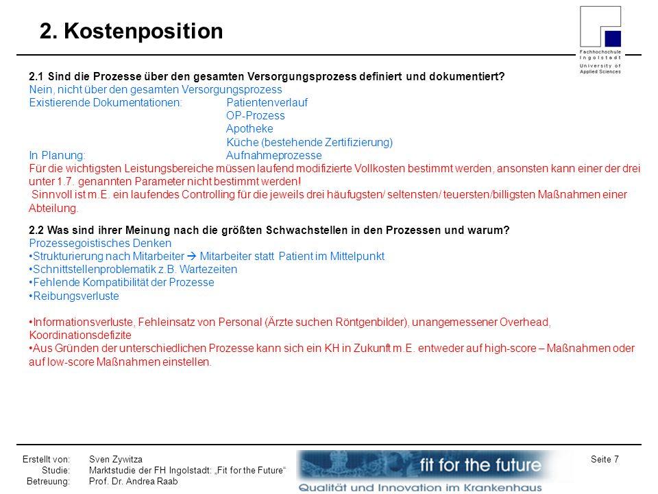2. Kostenposition 2.1 Sind die Prozesse über den gesamten Versorgungsprozess definiert und dokumentiert