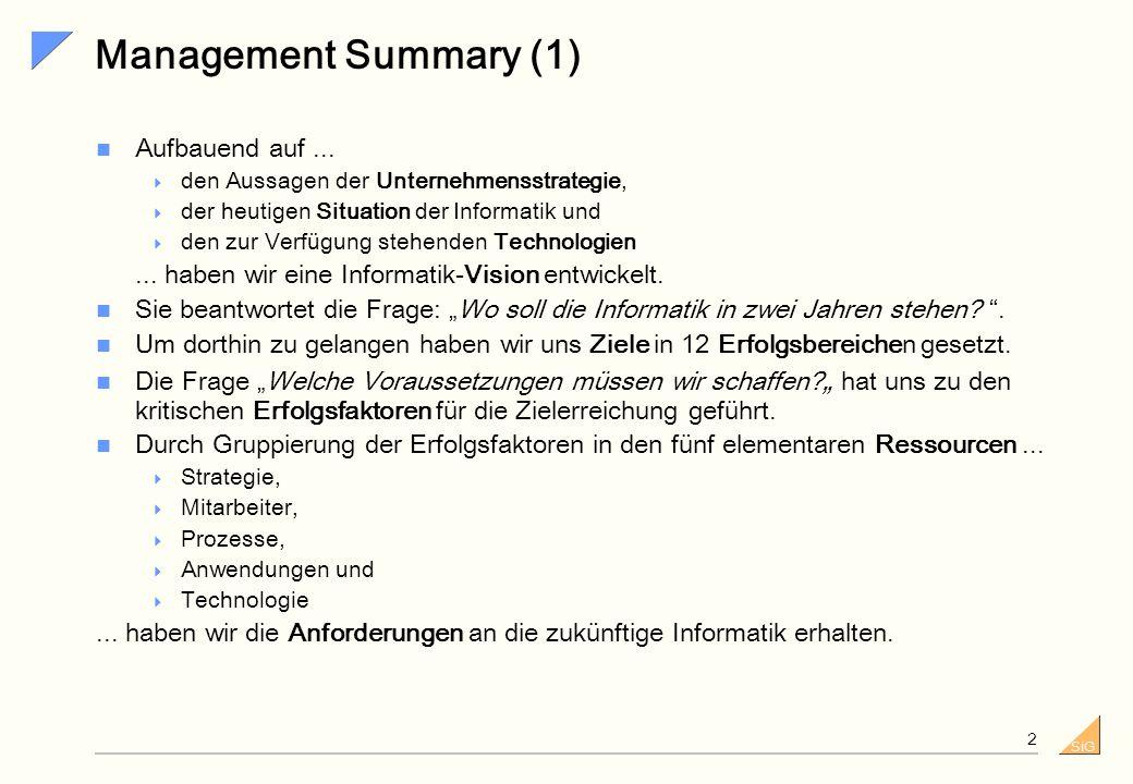 Management Summary (1) Aufbauend auf ...
