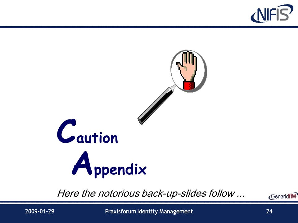 Caution Appendix Here the notorious back-up-slides follow ...