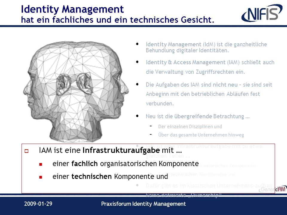Identity Management hat ein fachliches und ein technisches Gesicht.