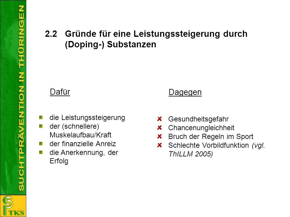 2.2 Gründe für eine Leistungssteigerung durch (Doping-) Substanzen