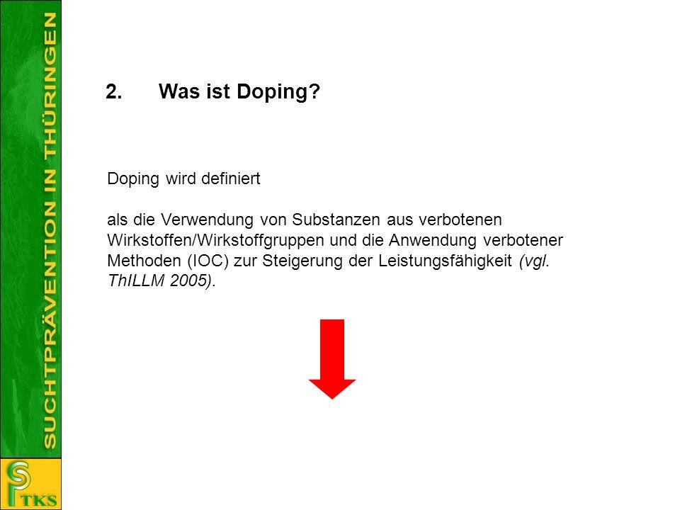 2. Was ist Doping Doping wird definiert