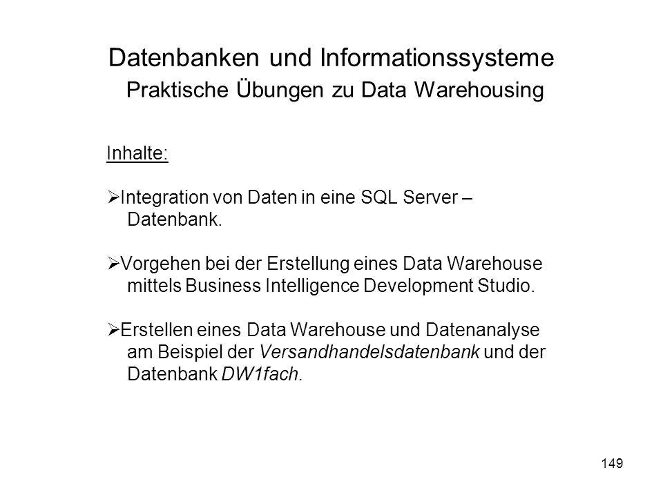 Datenbanken und Informationssysteme Praktische Übungen zu Data Warehousing