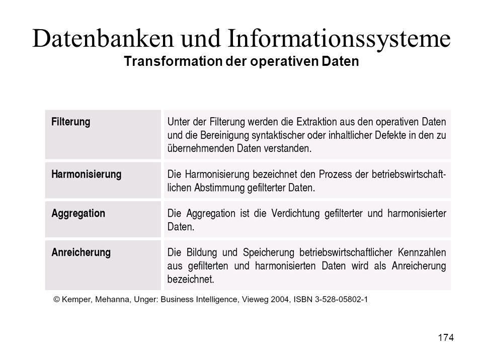 Datenbanken und Informationssysteme Transformation der operativen Daten