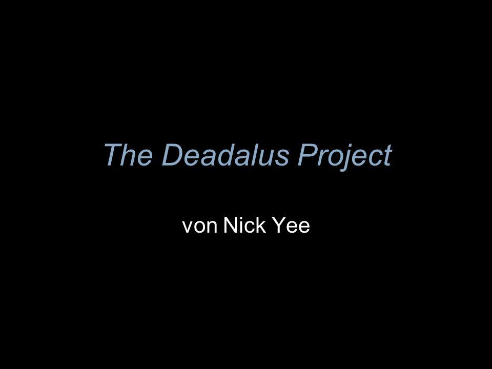 The Deadalus Project von Nick Yee