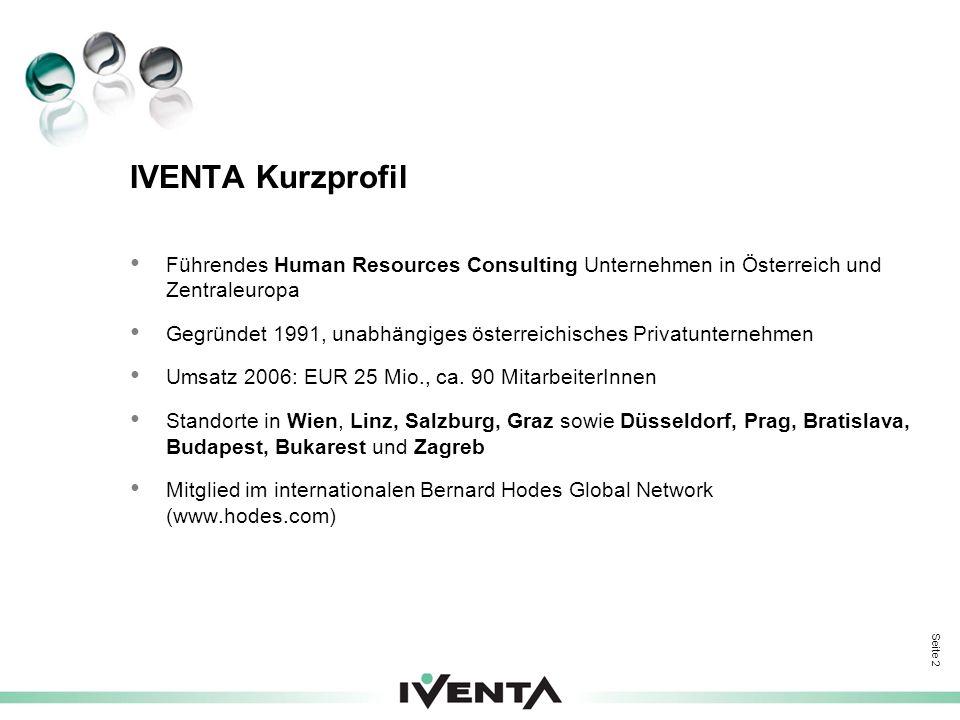 IVENTA Kurzprofil Führendes Human Resources Consulting Unternehmen in Österreich und Zentraleuropa.