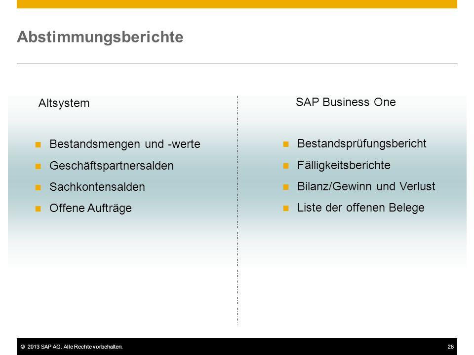 Abstimmungsberichte Altsystem SAP Business One