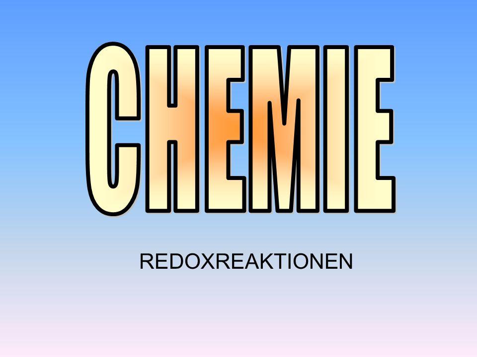 CHEMIE REDOXREAKTIONEN
