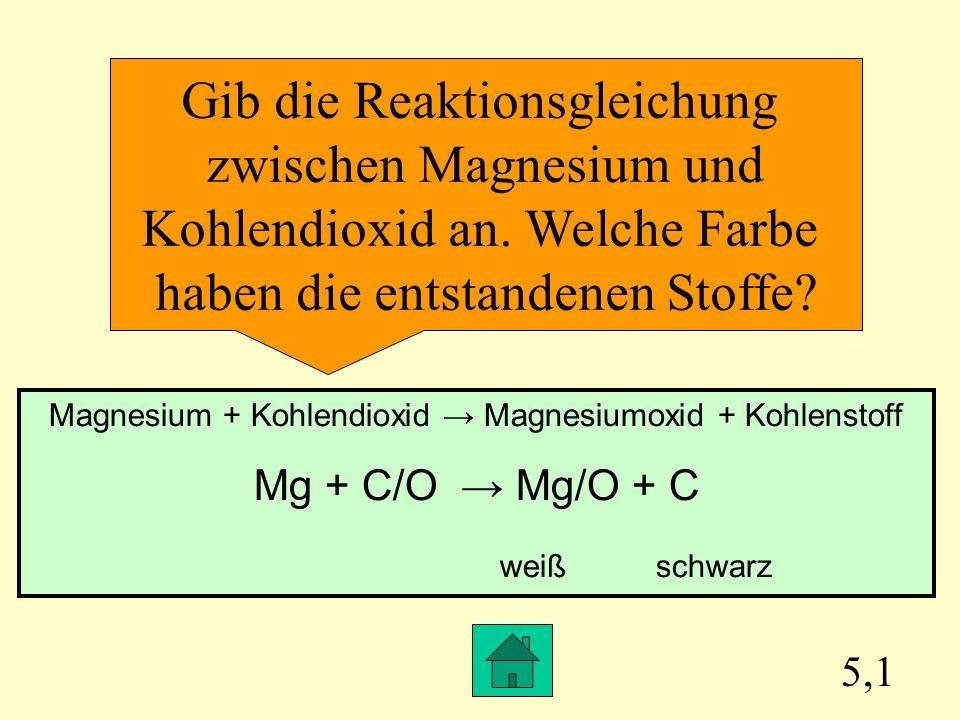 Gib die Reaktionsgleichung zwischen Magnesium und
