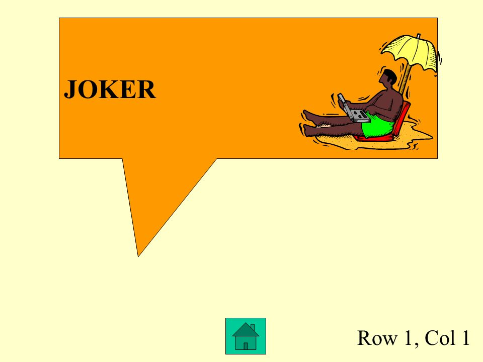 JOKER Row 1, Col 1