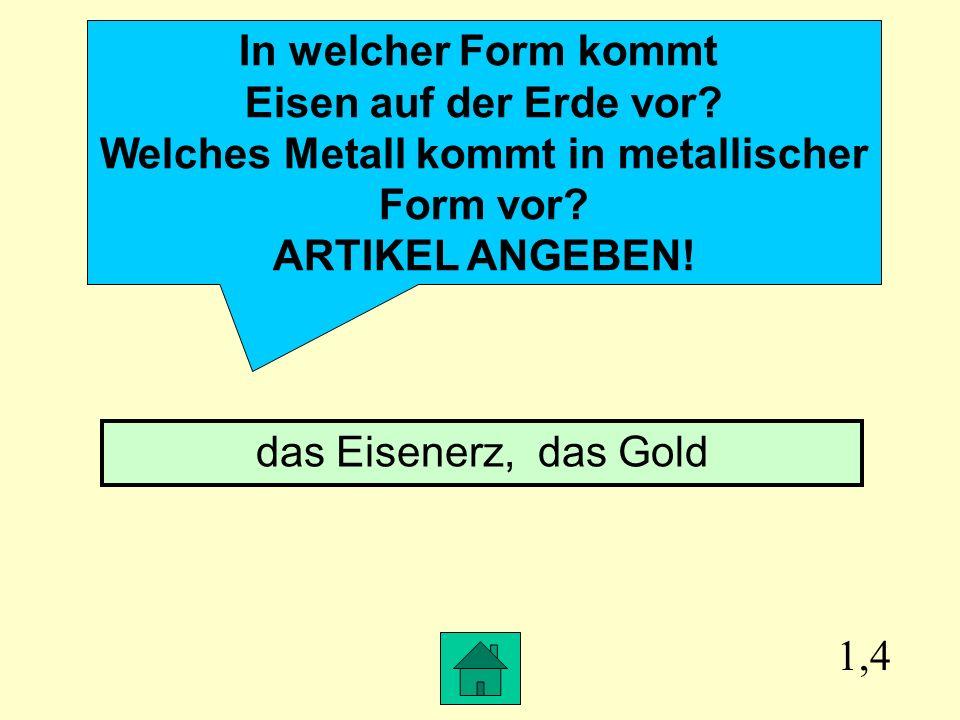 Welches Metall kommt in metallischer