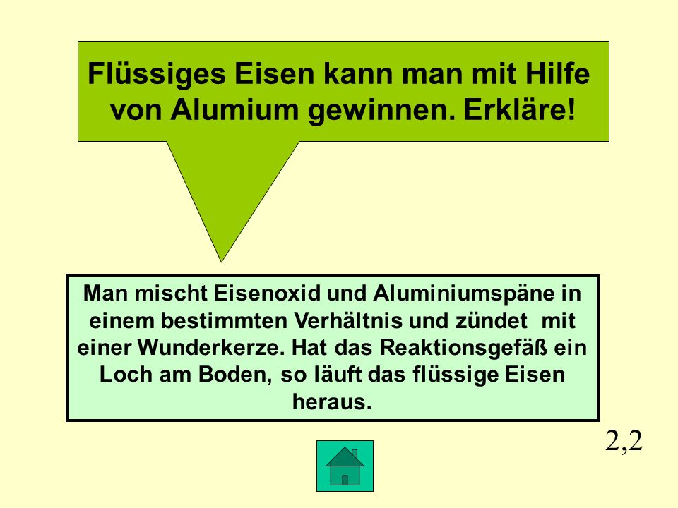 Flüssiges Eisen kann man mit Hilfe von Alumium gewinnen. Erkläre!