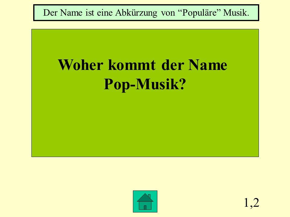 Der Name ist eine Abkürzung von Populäre Musik.