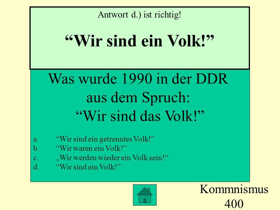 Wir sind ein Volk! Was wurde 1990 in der DDR aus dem Spruch: