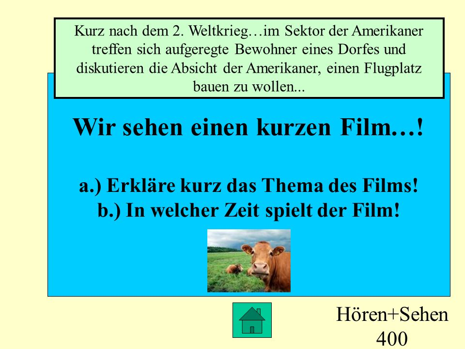 Wir sehen einen kurzen Film…!