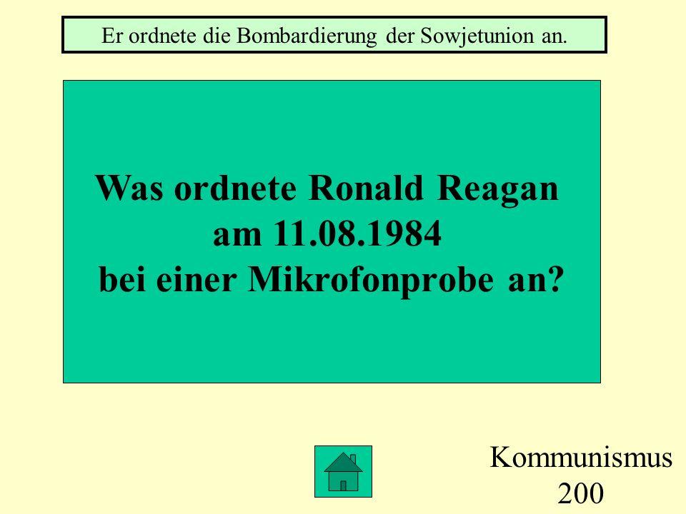 Was ordnete Ronald Reagan bei einer Mikrofonprobe an