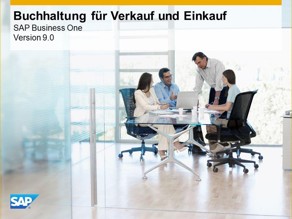Buchhaltung für Verkauf und Einkauf SAP Business One Version 9.0