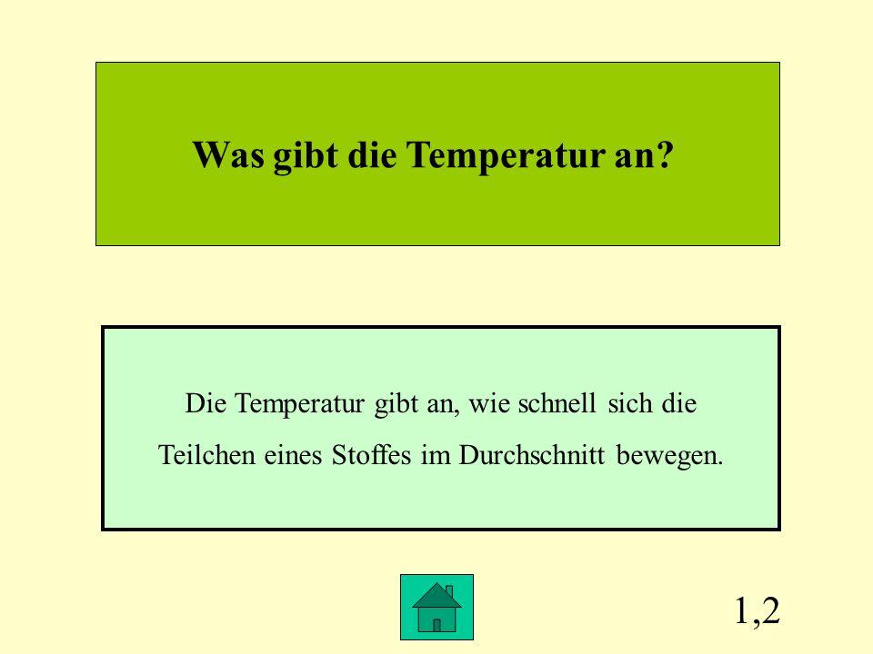 Was gibt die Temperatur an