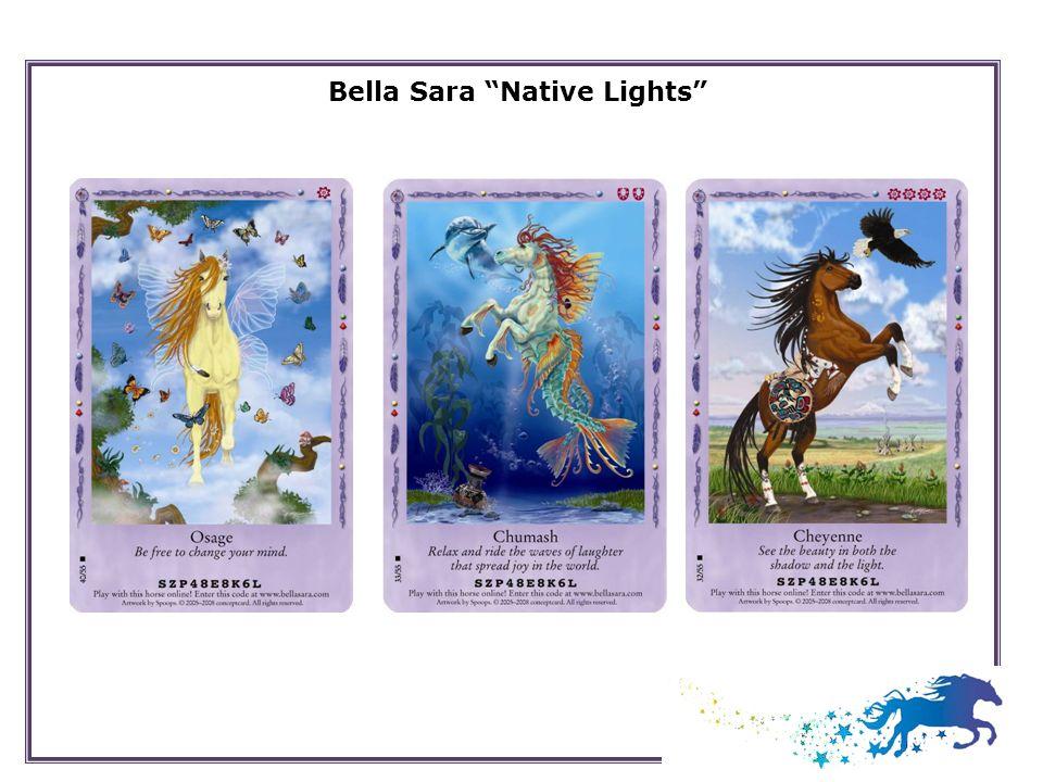 Bella Sara Native Lights
