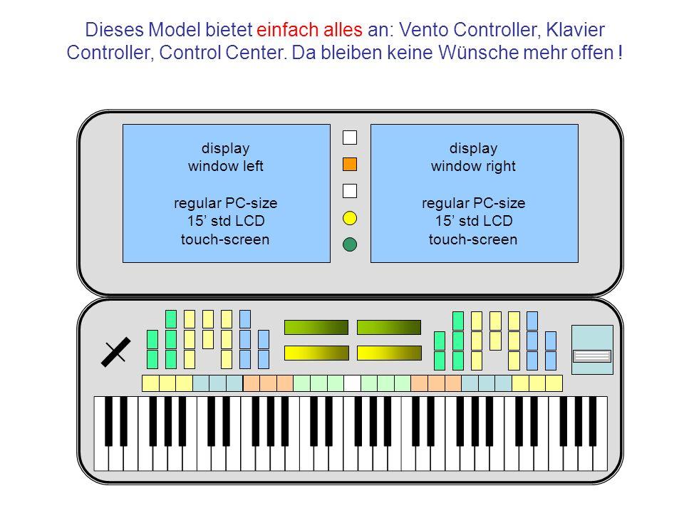 Dieses Model bietet einfach alles an: Vento Controller, Klavier Controller, Control Center. Da bleiben keine Wünsche mehr offen !