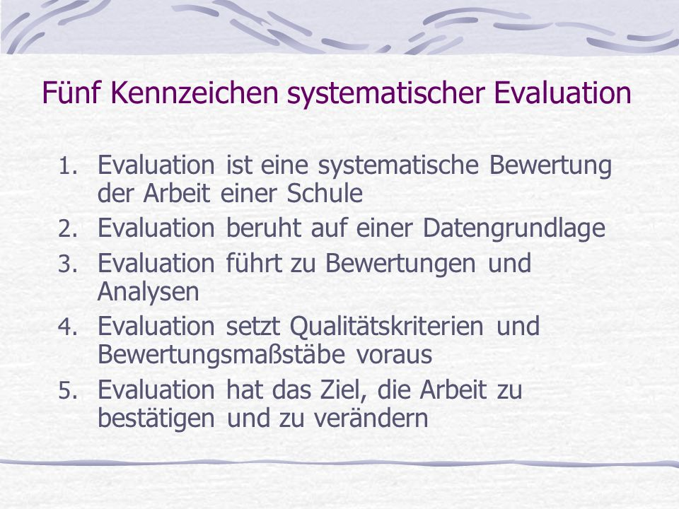 Fünf Kennzeichen systematischer Evaluation