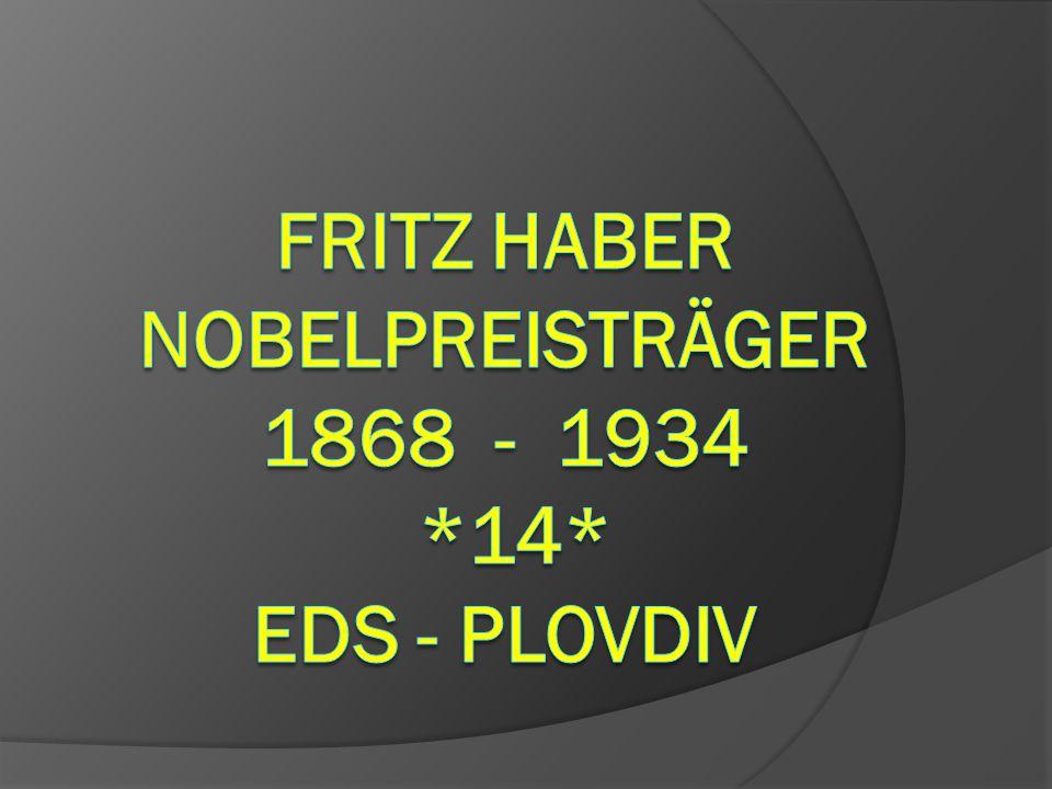 Fritz Haber Nobelpreisträger 1868 - 1934 *14* EDS - Plovdiv