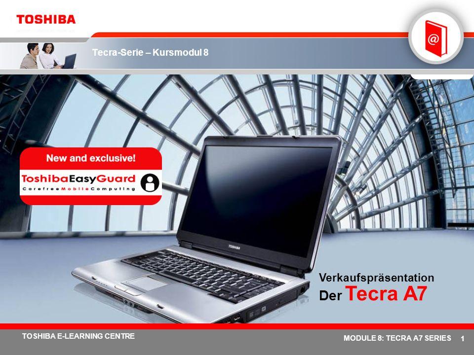 Tecra-Serie – Kursmodul 8