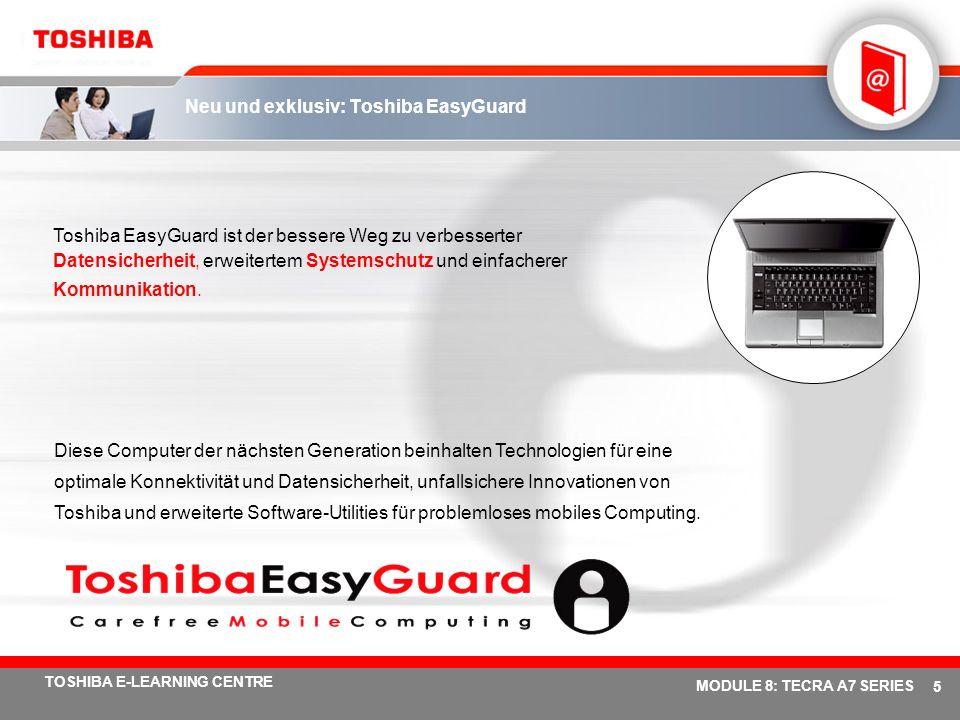 Neu und exklusiv: Toshiba EasyGuard