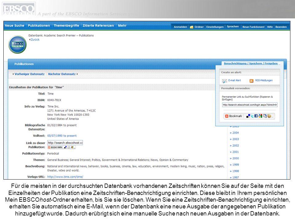 Für die meisten in der durchsuchten Datenbank vorhandenen Zeitschriften können Sie auf der Seite mit den Einzelheiten der Publikation eine Zeitschriften-Benachrichtigung einrichten.