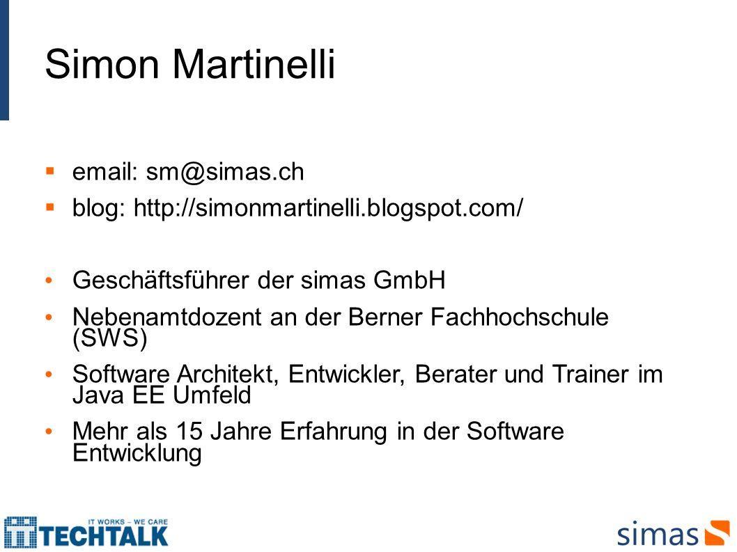 Simon Martinelli email: sm@simas.ch. blog: http://simonmartinelli.blogspot.com/ Geschäftsführer der simas GmbH.
